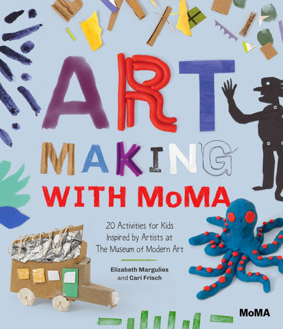 Art Making with Moma?  by Cari Frisch - 9781633450370