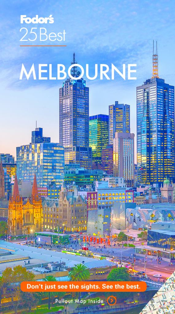 Fodor's Melbourne 25 Best  by Fodor's Travel Guides Staff  - 9781640972032