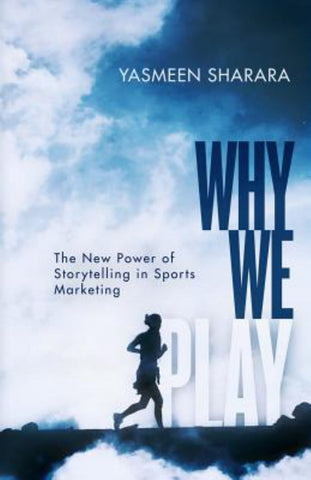Why We Play  by Yasmeen Sharara - 9781641371186