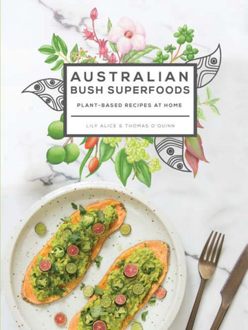 Australian Bush Superfoods  by Lily Alice - 9781741175400