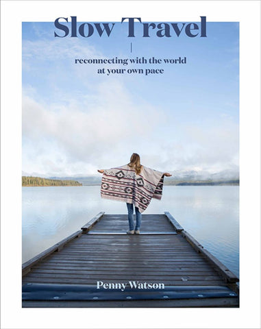 Slow Travel  by Penny Watson - 9781741176674