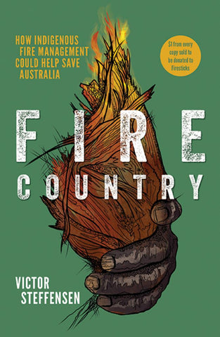 Fire Country  by Victor Steffensen - 9781741177268