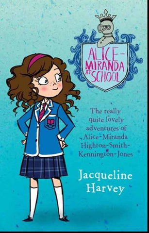 Alice-Miranda at School  by Jacqueline Harvey - 9781741664515
