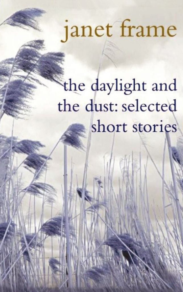 The Daylight and the Dust  by Janet Frame - 9781741666076