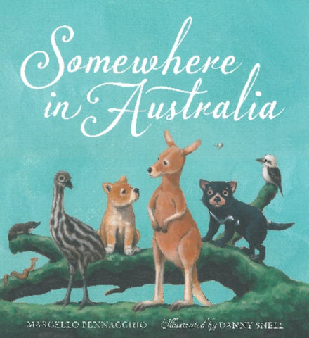 Somewhere in Australia  by Marcello Pennacchio - 9781741695656