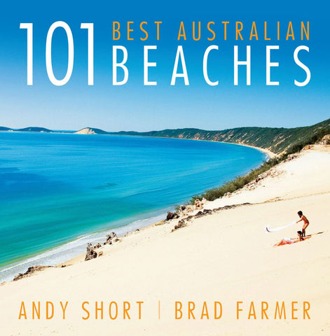 101 Best Australian Beaches  by Andy Short - 9781742233222