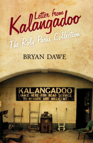 Letter from Kalangadoo  by Bryan Dawe - 9781742587639