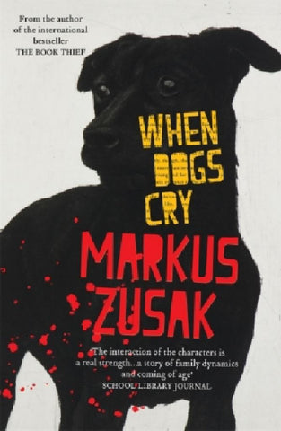 When Dogs Cry  -