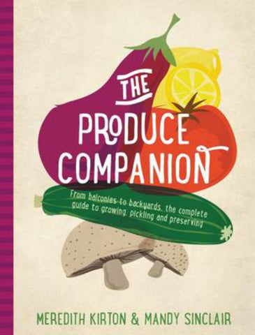 The Produce Companion  by Meredith Kirton - 9781742709192