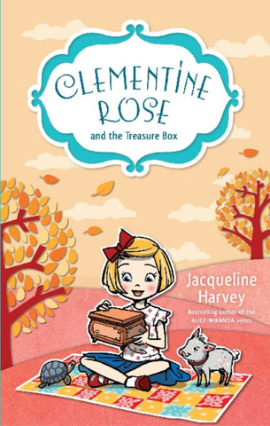 Clementine Rose and the Treasure Box  by Jacqueline Harvey - 9781742757537