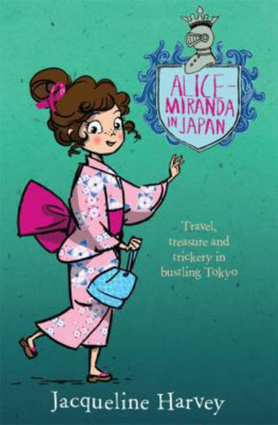 Alice-Miranda in Japan  by Jacqueline Harvey - 9781742757599