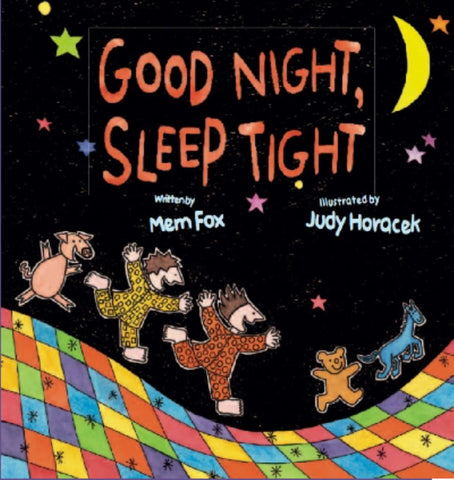 Good Night, Sleep Tight  by Mem Fox - 9781742832579