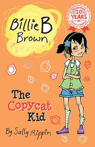 The Copycat Kid  by Sally Rippin - 9781742971414