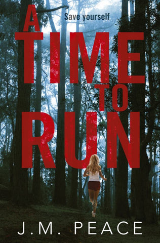 A Time to Run  by J. M. Peace - 9781743537862