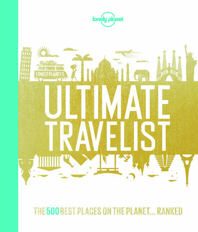 Ultimate Travelist  by Lonely Planet Publications Staff - 9781743607473