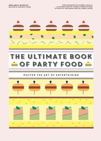 The Ultimate Book of Party Food  -