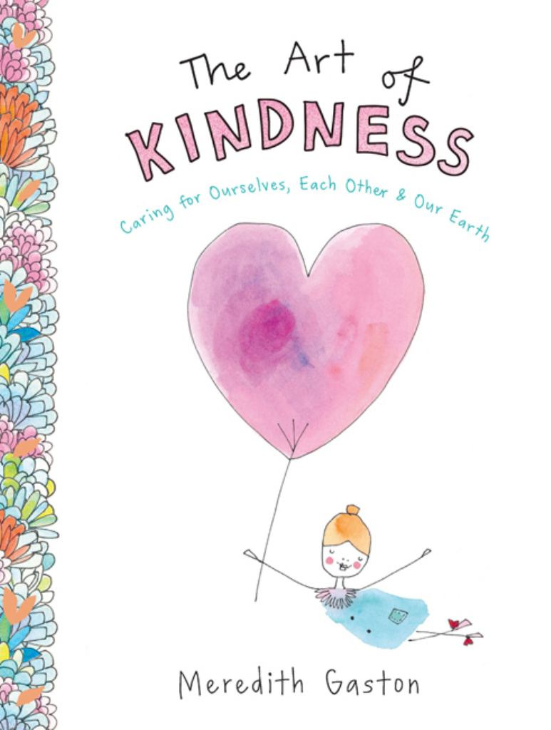 The Art of Kindness  by Meredith Gaston - 9781743794692