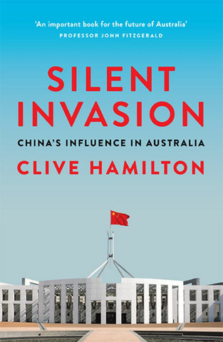 Silent Invasion  by Clive Hamilton - 9781743794807