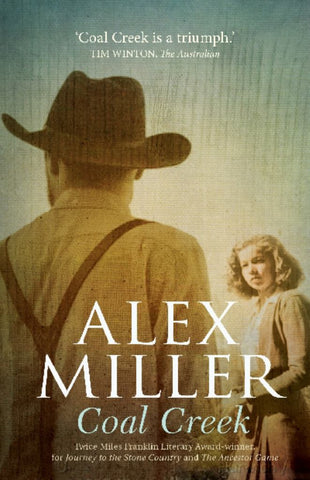 Coal Creek  by Alex Miller - 9781760110949