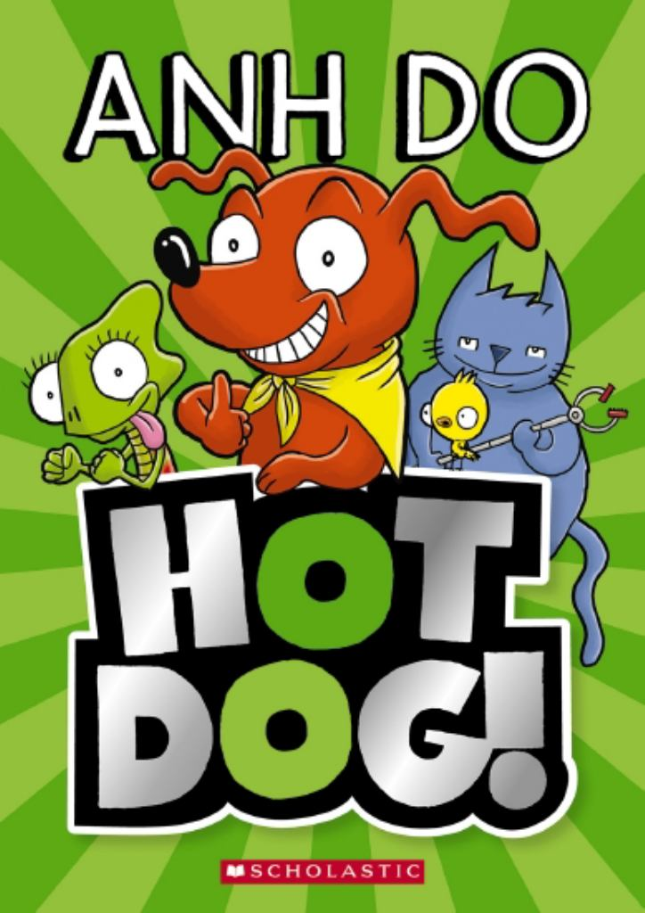 Hotdog!  by Anh Do - 9781760279004