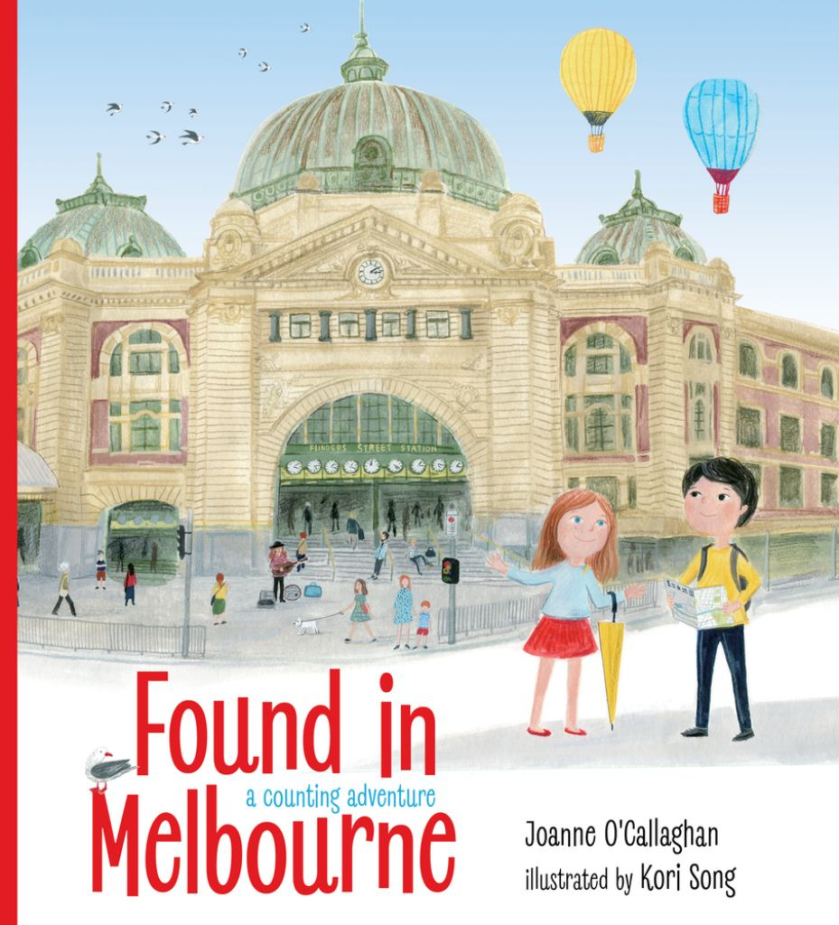 Found in Melbourne  by Joanne O'Callaghan - 9781760523411