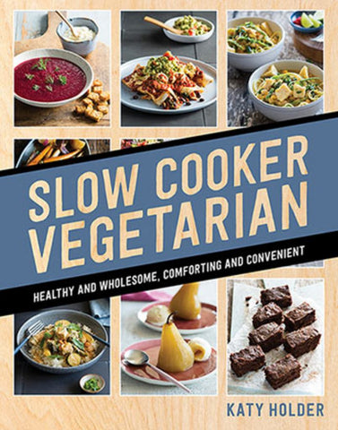 Slow Cooker Vegetarian  by Katy Holder - 9781760523589