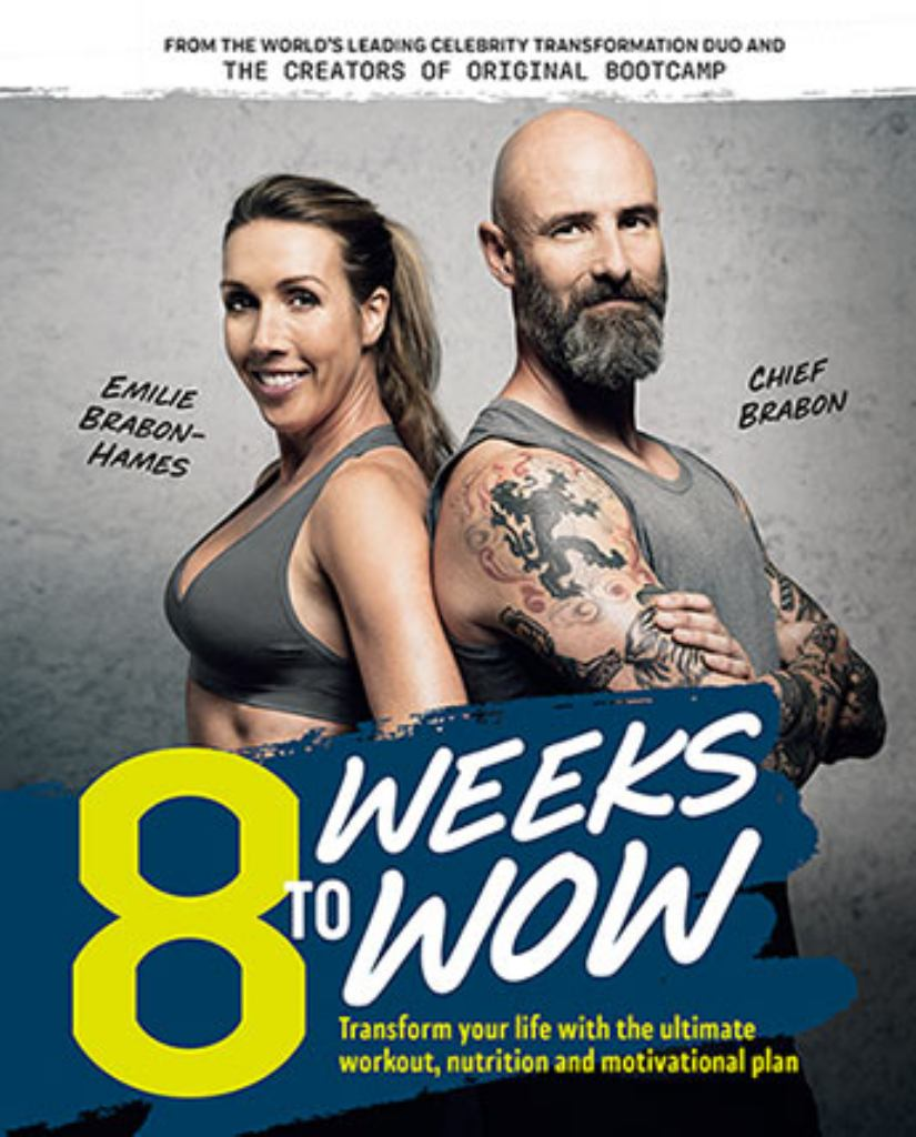 8 Weeks to Wow  by Chief Brabon - 9781760523732