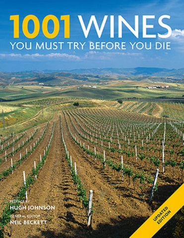 1001 Wines You Must Try Before You Die  by Neil Beckett (General Editor) - 9781760524043