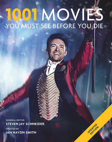 1001 Movies You Must See Before You Die  by Steven Jay Schneider (General Editor) - 9781760525323