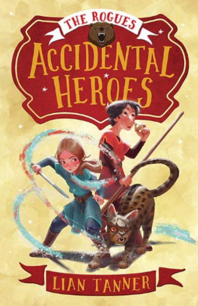 Accidental Heroes  by Lian Tanner - 9781760528676