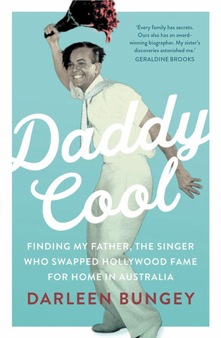 Daddy Cool  by Darleen Bungey - 9781760529673