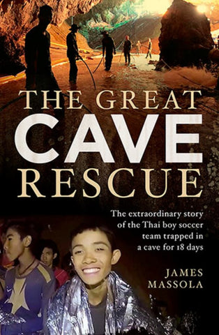 The Great Cave Rescue  by James Massola - 9781760529741