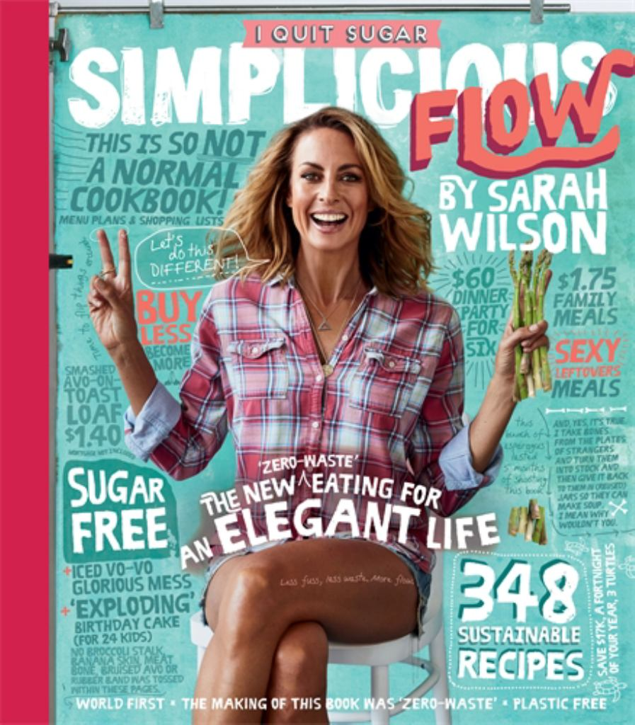 I Quit Sugar: Simplicious Flow  by Sarah Wilson - 9781760554590