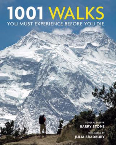1001 Walks You Must Experience Before You Die  by Barry Stone (General Editor) - 9781760631413