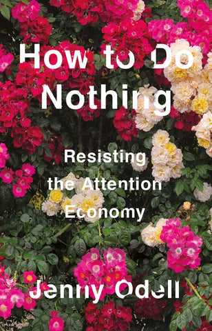 How to Do Nothing  by Jenny Odell - 9781760641795