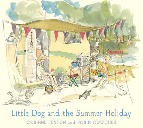 Little Dog and the Summer Holiday  by Corinne Fenton - 9781760651633