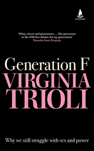 Generation F  by Virginia Trioli - 9781760855321