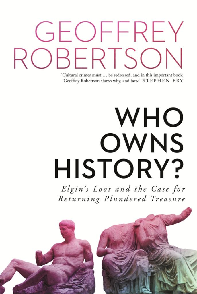 Who Owns History?  by Geoffrey Robertson - 9781760893699