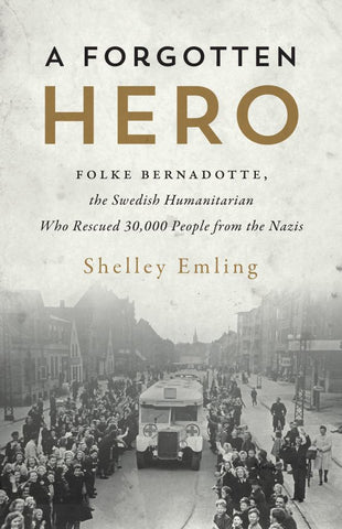A Forgotten Hero  by Shelley Emling - 9781770414495