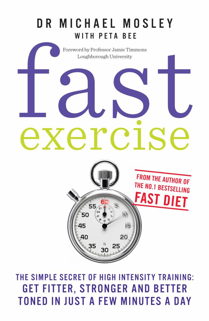 Fast Exercise  by Michael Mosley - 9781780721989