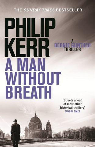 A Man Without Breath  by Philip Kerr - 9781780876276