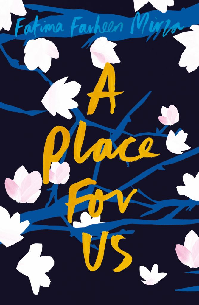 A Place for Us  by Fatima Farheen Mirza - 9781781090701