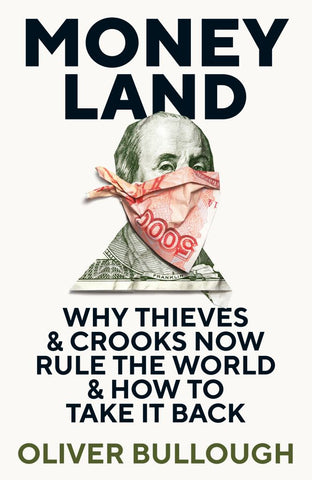 Moneyland  by Oliver Bullough - 9781781257920
