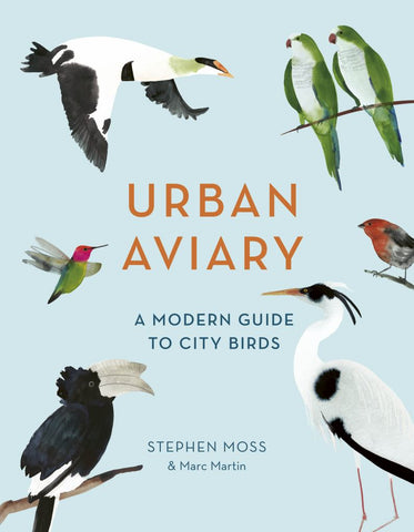 Urban Aviary  by Stephen Moss - 9781781318409