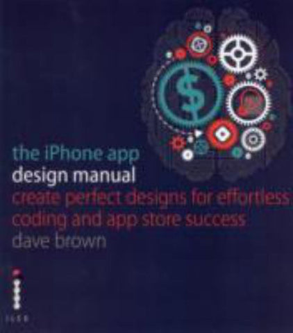The Iphone App Design Manual?  by Gordon Jen - 9781781571408