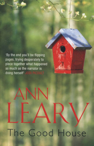 The Good House  by Ann Leary - 9781782393221
