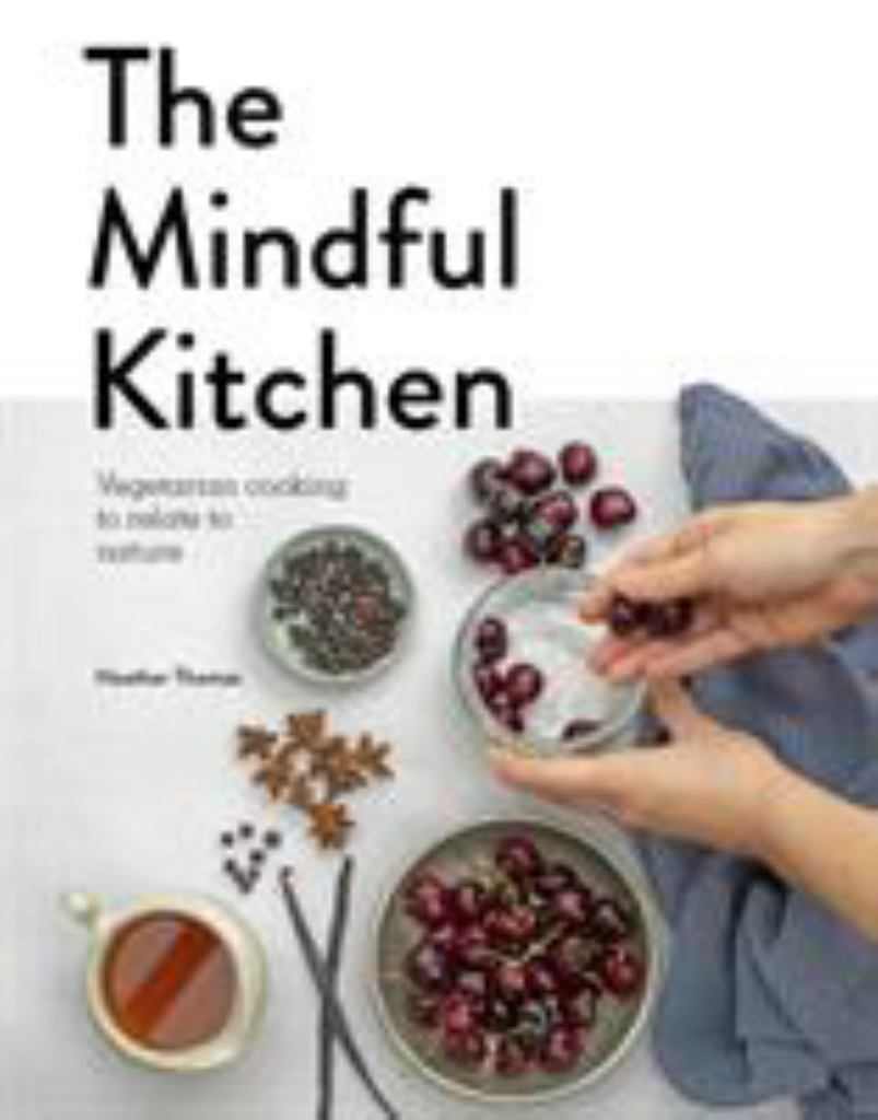 Mindful Kitchen  by Heather Thomas - 9781782408758