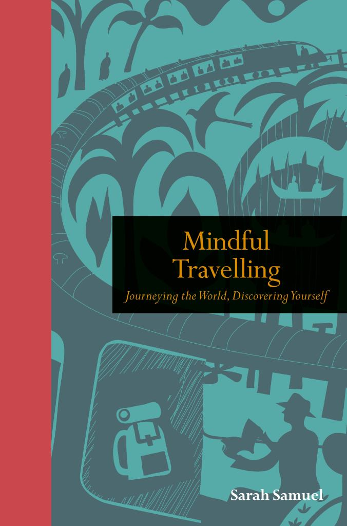 Mindful Travelling  by Tom Kitch (Editor) - 9781782409298