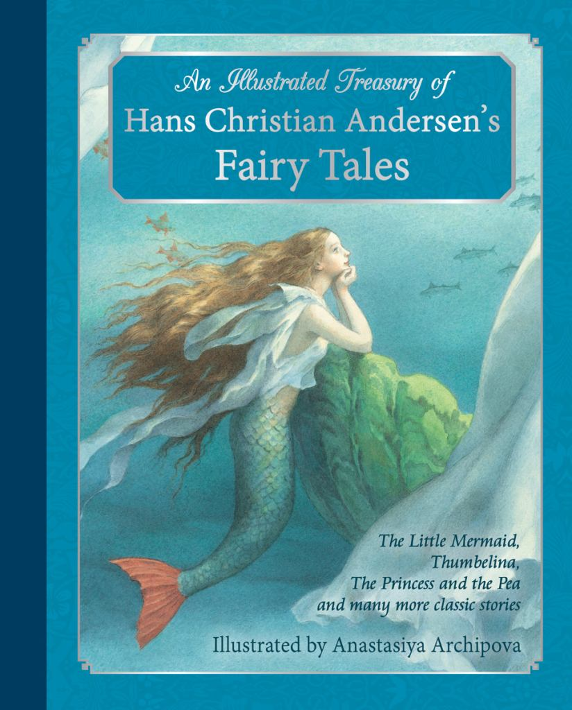 An Illustrated Treasury of Hans Christian Andersen's Fairy Tales  by Hans Christian Anderson - 9781782501183
