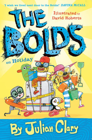 The Bolds on Holiday  by Julian Clary - 9781783445202
